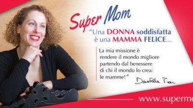 Come nasce l'idea del progetto Super Mom?